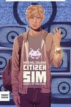 Citizen Sim: Cradle of the Stars ebook by Michael Solana
