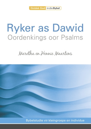 Ryker as Dawid - Oordenkings oor Psalms ebook by Maretha Maartens,Hennie Maartens