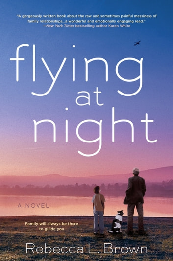 Flying at Night ebook by Rebecca L. Brown