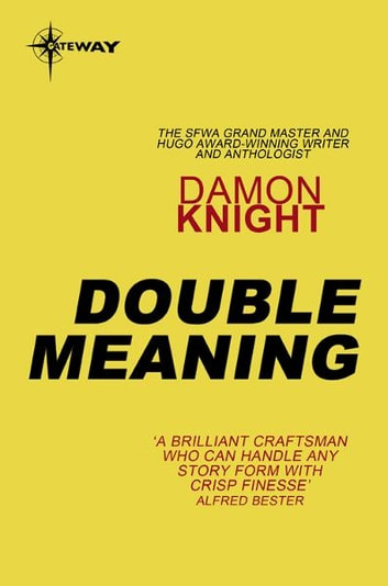 Double Meaning ebook by Damon Knight
