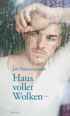 Haus voller Wolken - Roman ebook by Jan Stressenreuter