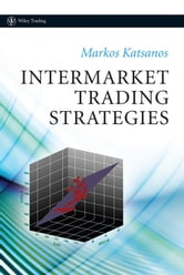 Intermarket Trading Strategies ebook by Markos Katsanos