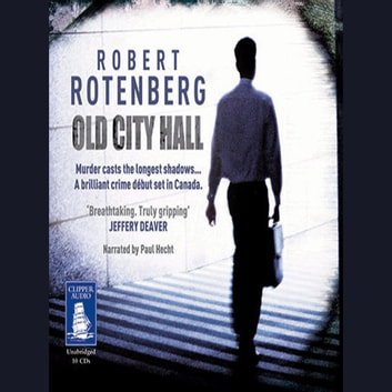 Old City Hall audiobook by Robert Rotenberg