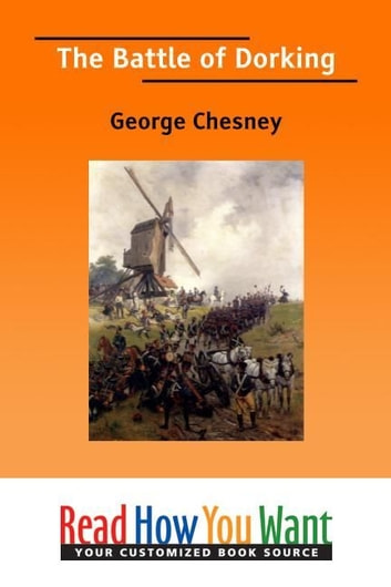 The Battle Of Dorking ebook by Chesney George