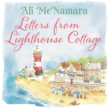 Letters from Lighthouse Cottage audiobook by Ali McNamara