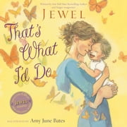 That's What I'd Do - with audio recording ebook by Jewel,Amy June Bates