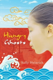 Hungry Ghosts ebook by Sally Heinrich
