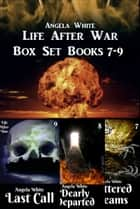 Life After War Box Set 7-9 ebook by Angela White