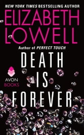 Death Is Forever ebook by Elizabeth Lowell