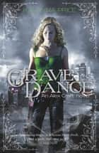 Grave Dance ebook by Kalayna Price
