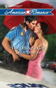 The Officer's Girl ebook by Leigh Duncan