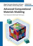 Advanced Computational Materials Modeling ebook by Miguel Vaz Junior,Eduardo A. de Souza Neto,Pablo A. Munoz-Rojas