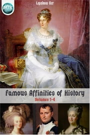 Famous Affinities of History ebook by Lyndon Orr