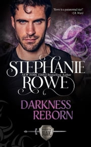 Darkness Reborn (Order of the Blade) ebook by Stephanie Rowe