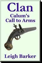 Episode 2: Calum's Call to Arms ebook by Leigh Barker