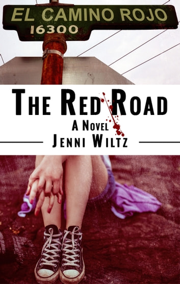 The Red Road - A Novel ebook by Jenni Wiltz