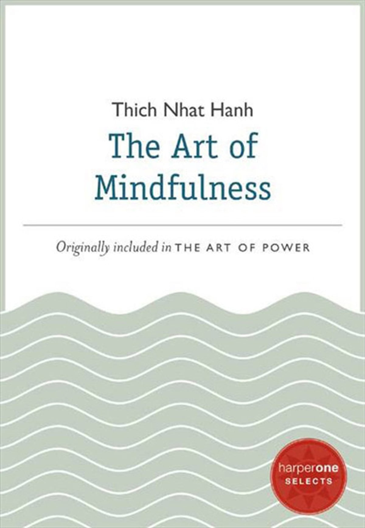 the art of mindfulness ebook by thich nhat hanh 9780062123626