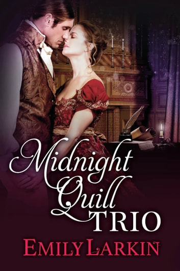 Midnight Quill Trio ebook by Emily Larkin