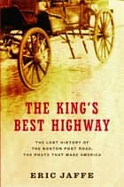 The King's Best Highway ebook by Eric Jaffe