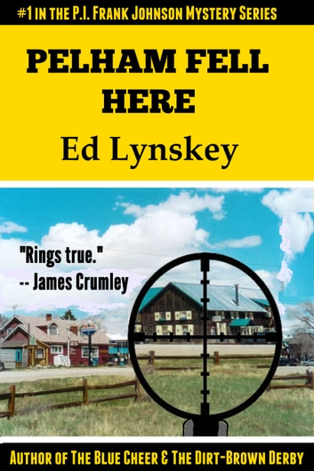 Pelham Fell Here ebook by Ed Lynskey