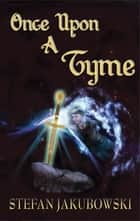 ONCE UPON A TYME ebook by