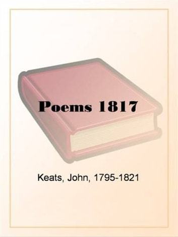 Poems 1817 ebook by John Keats
