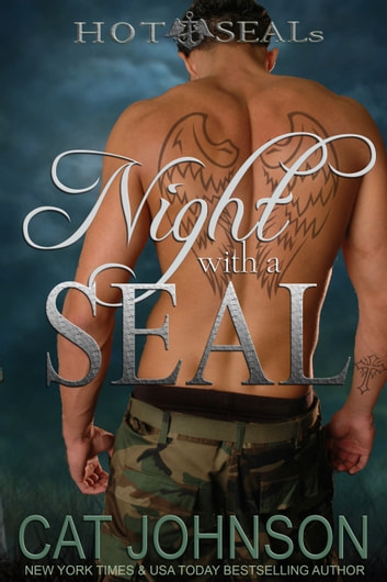 Night with a SEAL - a Hot SEALs Standalone Romance ebook by Cat Johnson
