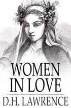 Women in Love ebook by