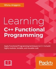 Learning C++ Functional Programming ebook by Wisnu Anggoro