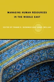 Managing Human Resources in the Middle-East ebook by Pawan S. Budhwar,Kamel Mellahi