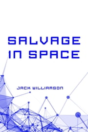 Salvage in Space ebook by Jack Williamson