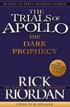 The Dark Prophecy (The Trials of Apollo Book 2) ebook by