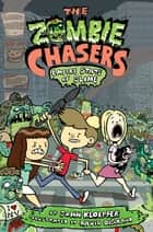 The Zombie Chasers #4: Empire State of Slime ebook by John Kloepfer, David DeGrand