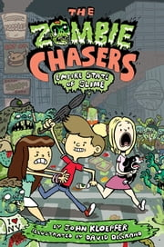 The Zombie Chasers #4: Empire State of Slime ebook by John Kloepfer,David DeGrand