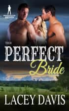 Their Perfect Bride - Bridgewater Brides ebook by Lacey Davis, Bridgewater Brides
