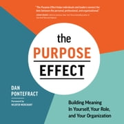 The Purpose Effect audiobook by Dan Pontefract