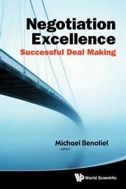 Negotiation Excellence - Successful Deal Making ebook by Michael Benoliel