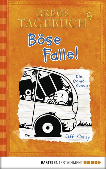 Gregs Tagebuch 9 - Böse Falle! ebook by Jeff Kinney