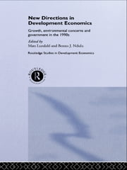 New Directions in Development Economics - Growth, Environmental Concerns and Government in the 1990s ebook by Mats Lundahl,Benno Ndulu