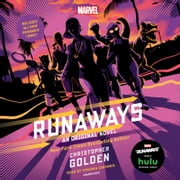 Runaways - An Original Novel audiobook by Christopher Golden, Rainbow Rowell