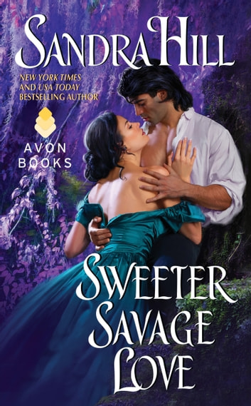 Sweeter Savage Love ebook by Sandra Hill