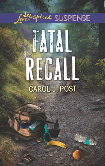 Fatal Recall - Faith in the Face of Crime ebook by Carol J. Post