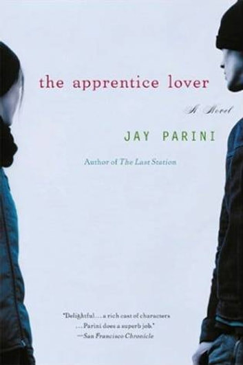 The Apprentice Lover - A Novel ebook by Jay Parini