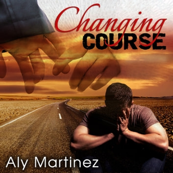 Changing Course audiobook by Aly Martinez