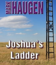 Joshua's Ladder ebook by Mark Haugen