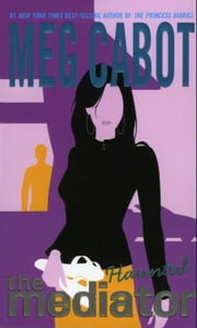 Mediator #5: Haunted ebook by Meg Cabot