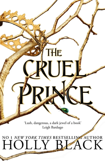 The Cruel Prince (The Folk of the Air) 電子書籍 by Holly Black