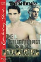 The Philanthropist and the Paratrooper ebook by Taylor Brooks