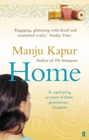 Home ebook by Manju Kapur