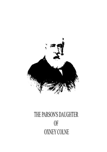 The Parson's Daughter of Oxney Colne ebook by Anthony Trollope